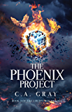 The Phoenix Project (The Liberty Box Book 3)