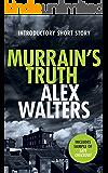 Murrain's Truth: A Trio of DCI Kenny Murrain Short Stories