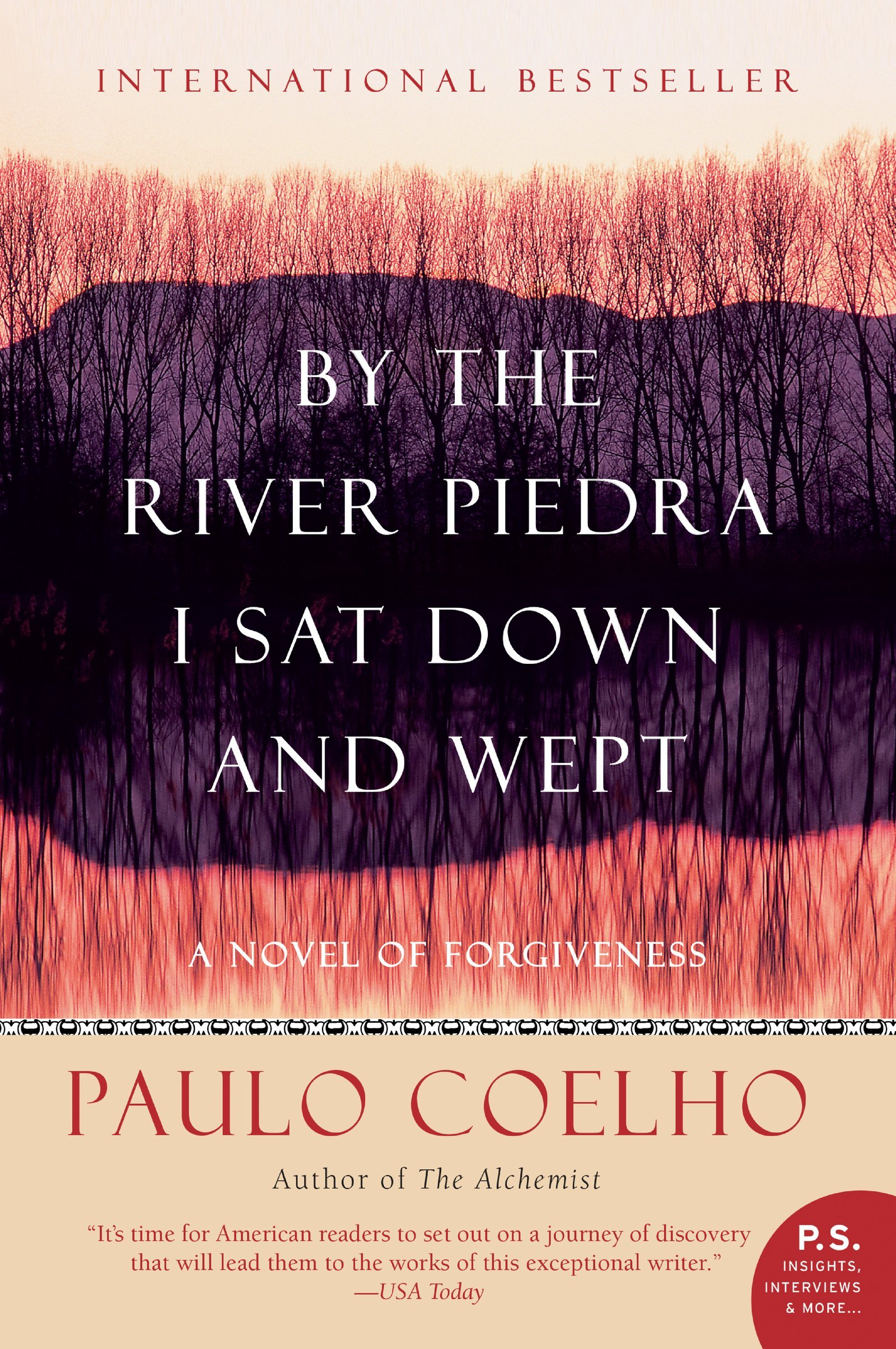 by the river piedra i sat down and wept a novel of forgiveness by the river piedra i sat down and wept a novel of forgiveness paulo coelho 9780061122095 amazon com books