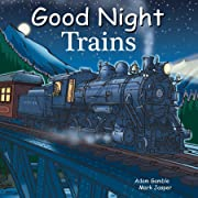 Good Night Trains (Good Night Our World)