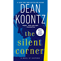 The Silent Corner: A Novel of Suspense (Jane Hawk Book 1) (English Edition)
