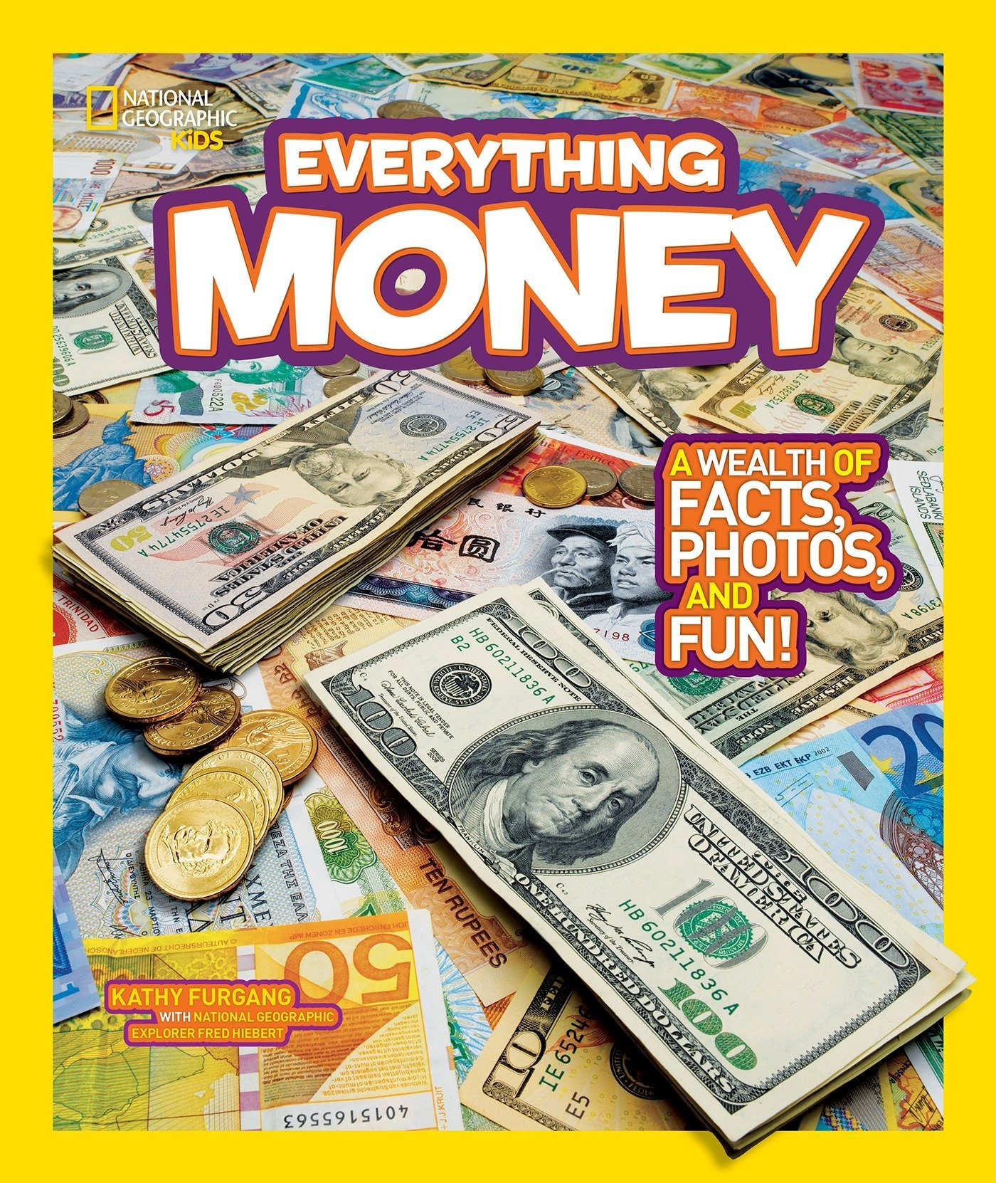 National Geographic Kids Everything Money: A wealth of facts, photos, and fun! pdf