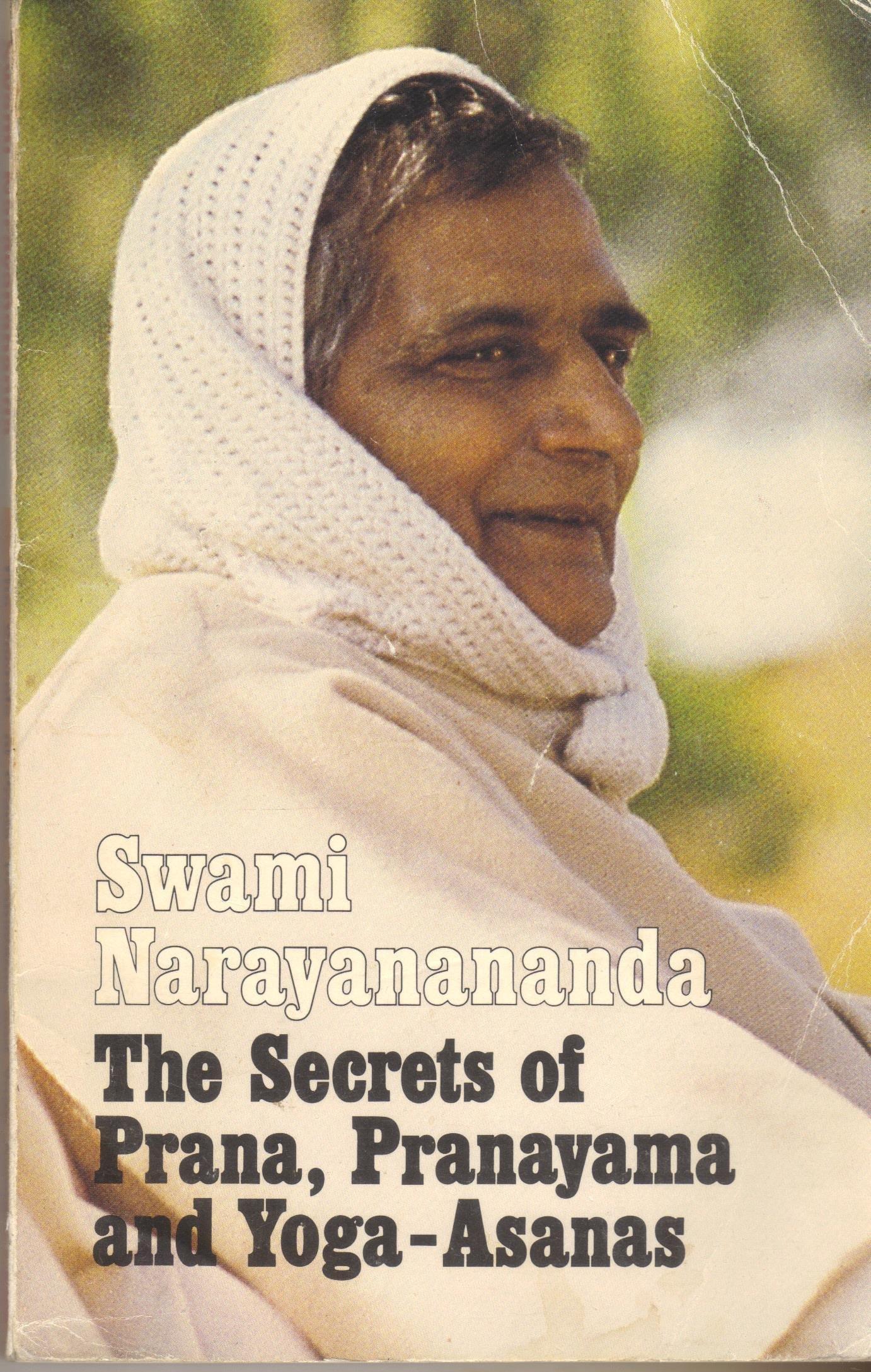 The secrets of Prana, Pranayama & Yoga-asanas (Works of