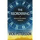 THE REORDERING: A Signs of the Zodiac Novella