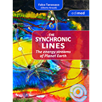 The Synchronic Lines - The energy streams of Planet Earth: The energy streams of planet Earth