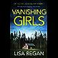 Vanishing Girls: A totally heart-stopping crime thriller (Detective Josie Quinn Book 1)
