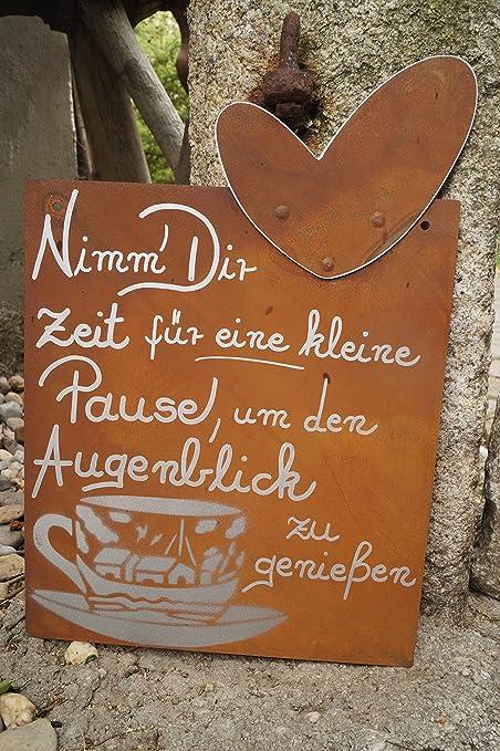 Edelrost Tafel Pause Spruch Garten Metall Tafel Rost Schild Text