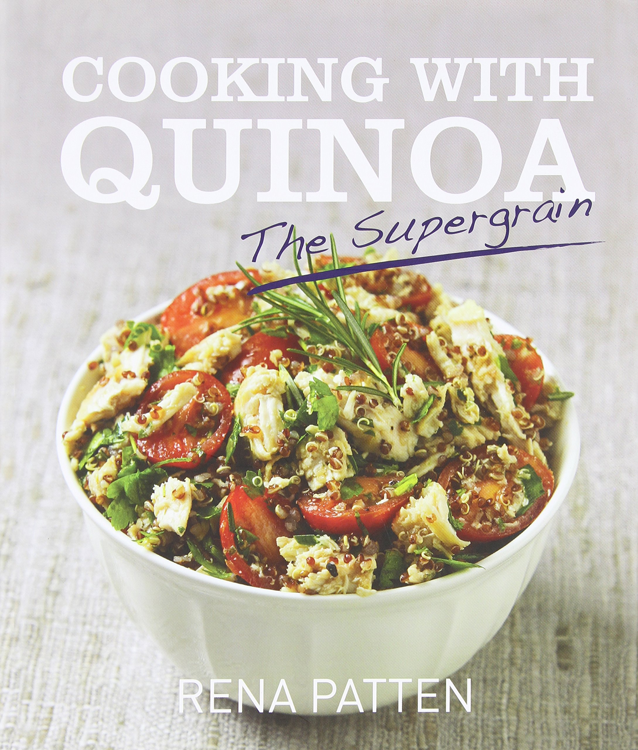 Cooking Quinoa Supergrain Rena Patten product image