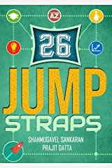 26 JUMPSTRAPS: Twenty-Six Thumb rules of Entrepreneurial Bootstrapping Kindle Edition