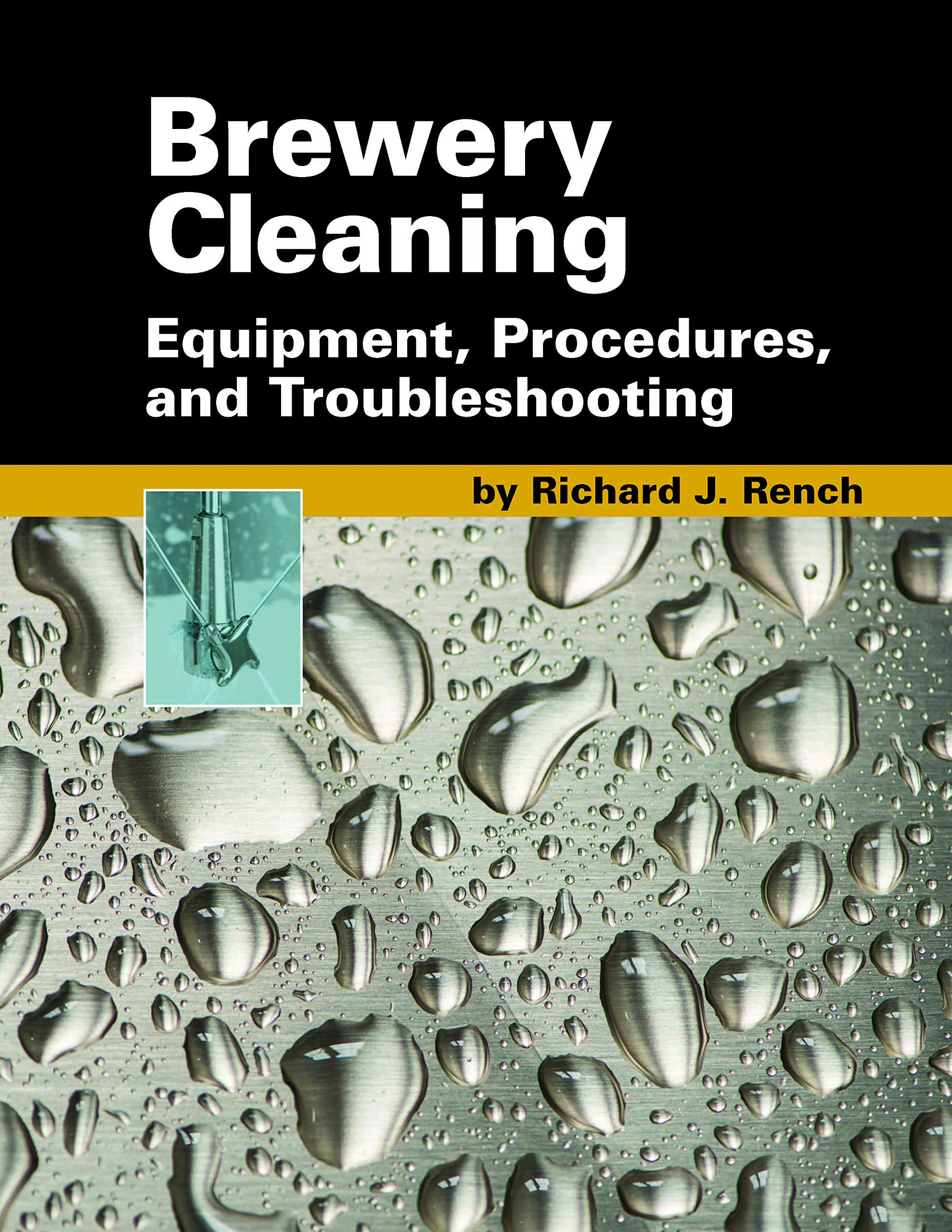 Brewery Cleaning: Equipment, Procedures, and Troubleshooting by Master Brewers Association of the Americas