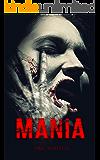 Mania (Catharsis Series Book 2)