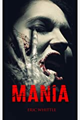 Mania (Catharsis Series Book 2) Kindle Edition