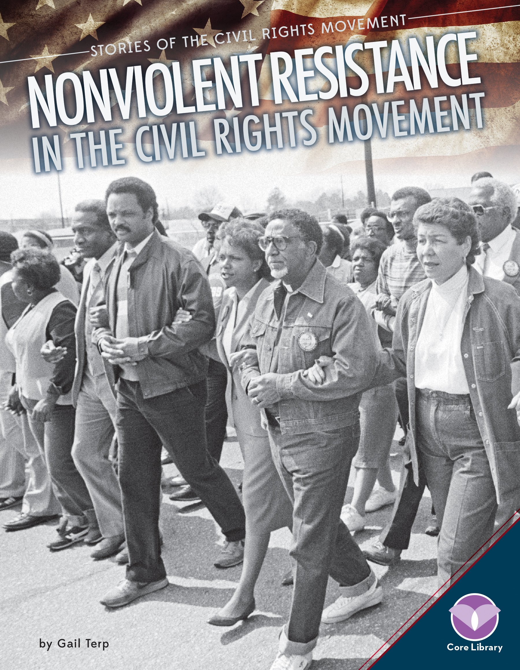 Nonviolent Resistance in the Civil Rights Movement (Stories of the Civil Rights Movement)