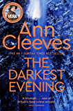 The Darkest Evening: A Vera Stanhope Novel 9