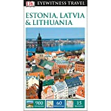 DK Eyewitness Estonia, Latvia and Lithuania (Travel Guide)