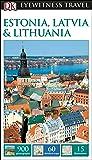 DK Eyewitness Estonia, Latvia and Lithuania (Travel Guide)