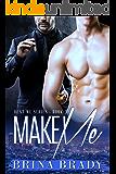 Make Me (Rent Me Series Book 3)