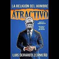 La Religión Del Hombre Atractivo