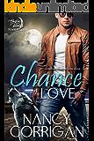 Chance on Love: A Kagan Wolves Novella (Shifter World: Royal-Kagan series Book 4)