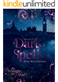 Dark Spells: Die Königin der Stadt (German Edition)