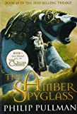 The Amber Spy Glass (The Golden Compass)