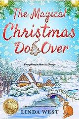The Magical Christmas Do Over: A Small-Town Christmas Romance Novel Kindle Edition