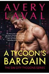 A Tycoon's Bargain: The Sin City Tycoons Kindle Edition