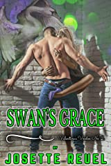 Swan's Grace (Valentine's Voodoo Book 2) Kindle Edition