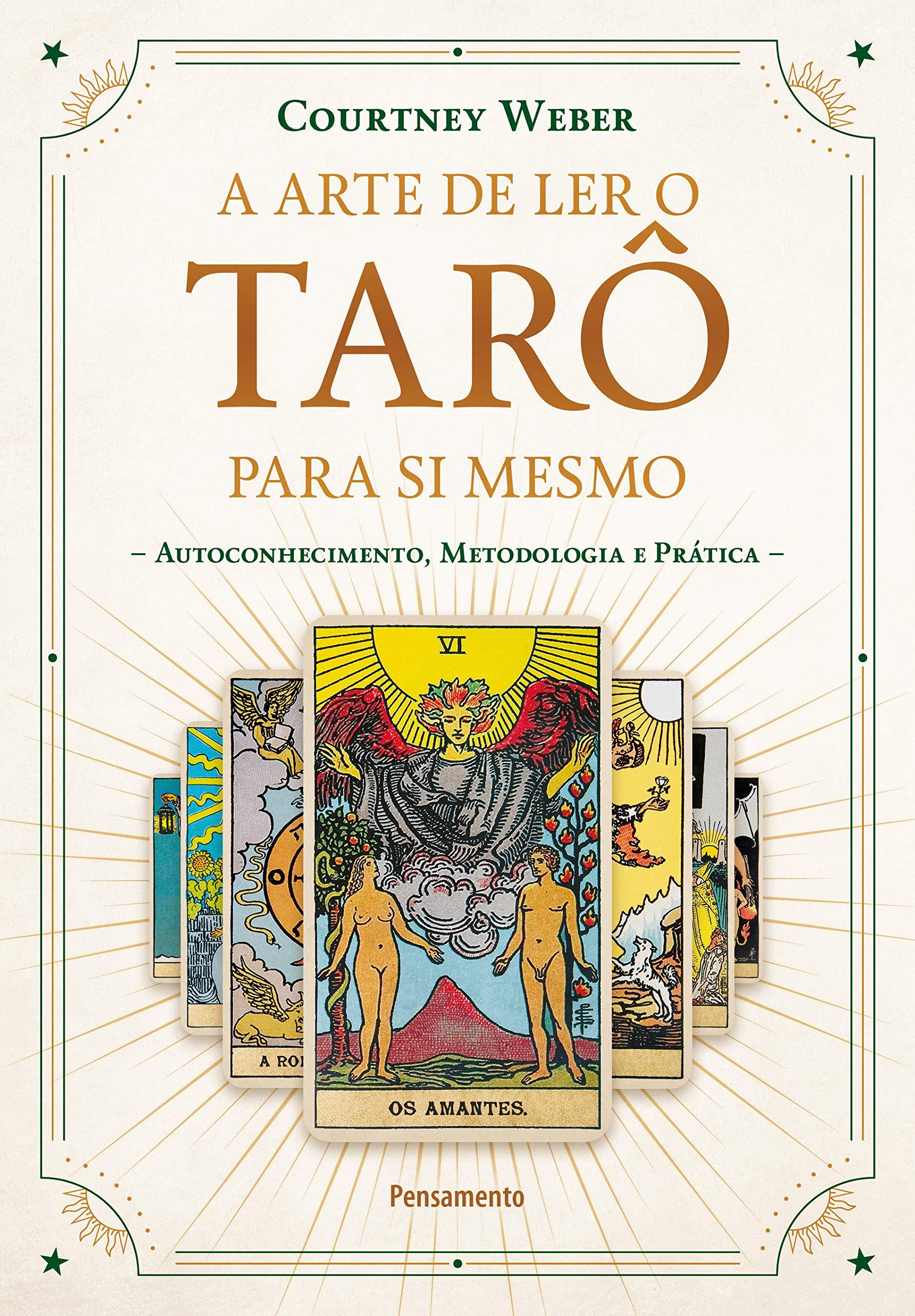 Livro 'A Arte de Ler o Tarô para Si Mesmo: Autoconhecimento, Metodologia e Prática' por Courtney Weber