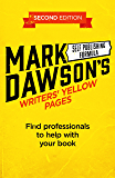 Writers' Yellow Pages: A directory of professionals to help with your book