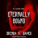 Eternally Bound: The Alliance Series, Book 1