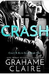 Crash: Crash & Burn Duet Book 1 (Shaken) Kindle Edition