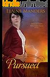 Pursued (Intrigue under Western Skies Book 1)
