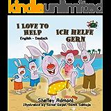 I Love to Help (bilingual german children's books, german kids books) Ich helfe gern (german baby books, kinderbuch) (English German Bilingual Collection) (German Edition)