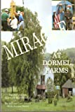 Miracle at Dormel Farms: The Story of the Quecreek Mine Rescue