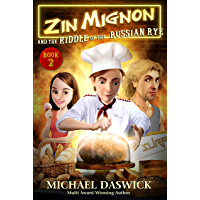 ZIN MIGNON and the RIDDLE of the RUSSIAN RYE (English Edition)