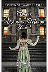 Awake at Widmore Manor (Once Upon a Regency Book 5) Kindle Edition