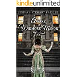 Awake at Widmore Manor (Once Upon a Regency Book 5)