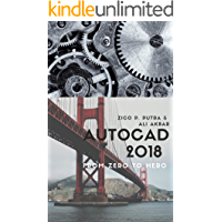 AutoCAD 2018 from Zero to Hero (AutoCAD From Zero to Hero) (English Edition)