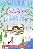 A Cotswold Christmas (Willoughby Close Series Book 1)