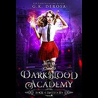 Darkblood Academy: Book Four: Prophecies (English Edition)