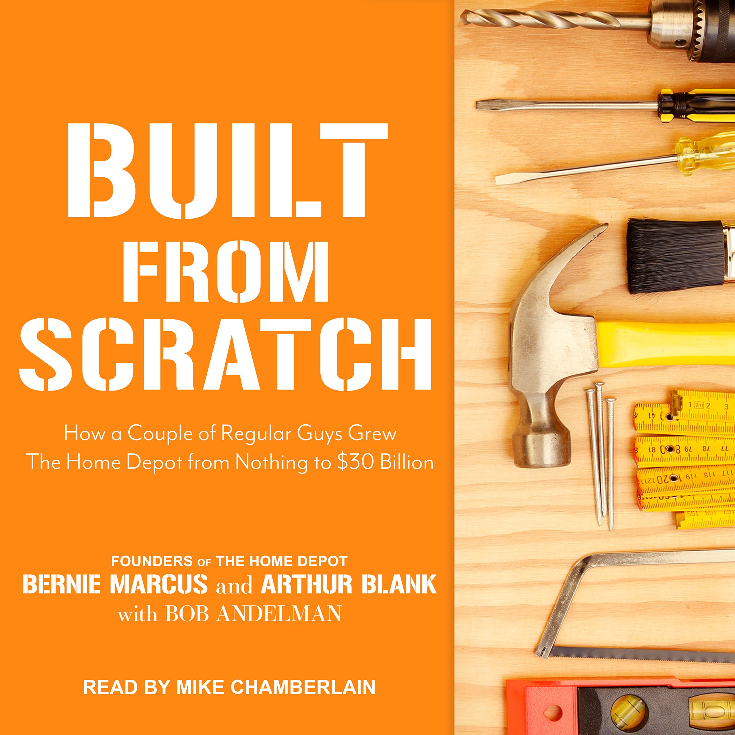 Download Built from Scratch: How a Couple of Regular Guys Grew The Home Depot from Nothing to $30 Billion pdf