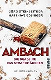 Ambach – Die Deadline / Das Strandmädchen: Kriminalroman (German Edition)