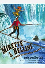 Mirette and Bellini Cross Niagara Falls Kindle Edition