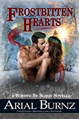 Frostbitten Hearts: A Bonded By Blood Novella - Book 4.1 (Bonded By Blood Vampire Chronicles) Kindle Edition