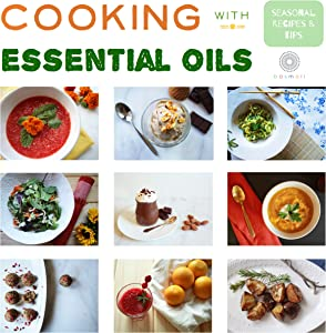 Win A Free Cooking with Essential Oils: Seasonal Recipes &amp