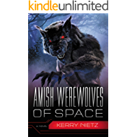Amish Werewolves of Space (Peril in Plain Space