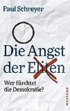 Die Angst der Eliten: Wer fürchtet die Demokratie? (German Edition)