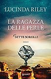 La ragazza delle perle (Le Sette Sorelle Vol. 4)