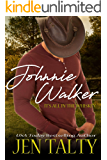Johnnie Walker (It's All In The Whiskey Book 1)